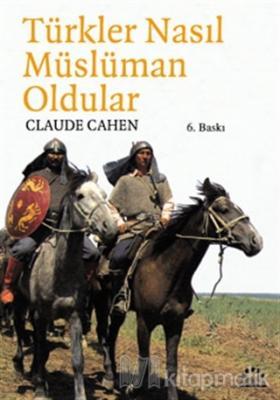 Türkler Nasıl Müslüman Oldular