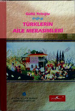 Türklerin Aile Merasimleri