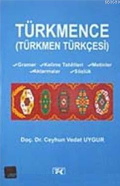 Türkmence  Türkmen Türkçesi