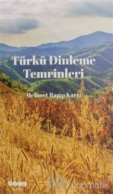 Türkü Dinleme Temrinleri Mehmet Ragıp Karcı