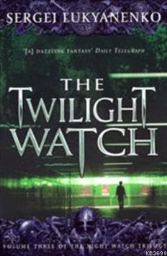 Twilight Watch, Book 3