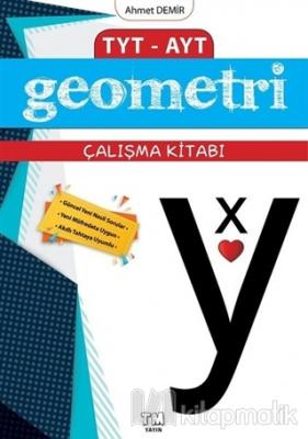 TYT AYT Geometri Çalışma Kitabı Ahmet Demir
