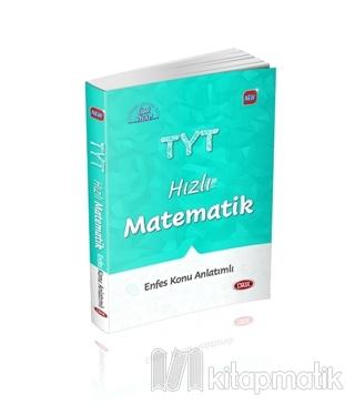 TYT Hızlı Matematik Enfes Konu Anlatımlı