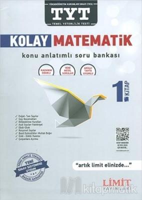 TYT Kolay Matematik Konu Anlatımlı Soru Bankası 1. Kitap