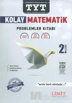 TYT Kolay Matematik Problemler Kitabı 2. Kitap