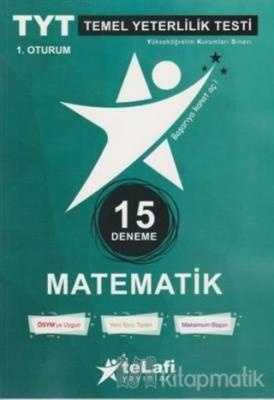 TYT Matematik 15'li Deneme 1. Oturum