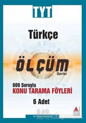 TYT Türkçe Ölçüm Serisi 600 Soruyla Konu Tarama Föyleri