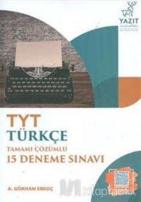 TYT Türkçe Tamamı Çözümlü 15 Deneme Sınavı 2020