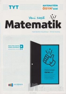 TYT Yeni Nesil Matematik Video Çözümlü Soru Bankası Kolektif