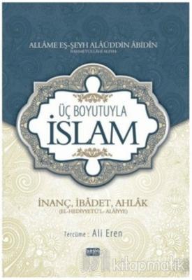 Üç Boyutuyla İslam (Ciltli)