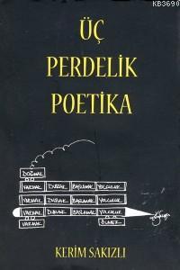 Üç Perdelik Poetika