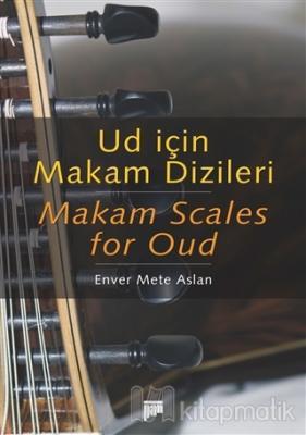 Ud İçin Makam Dizileri - Makam Scales for Oud
