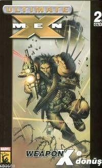 Ultimate X-men -weapon X'e Dönüş-