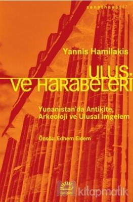 Ulus ve Harabeleri Yannis Hamilakis