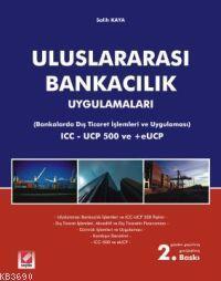 Uluslararası Bankacılık Uygulamaları (bankalarda Dış Ticaret İşlemler