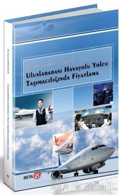Uluslararası Havayolu Yolcu Taşımacılığında Fiyatlama