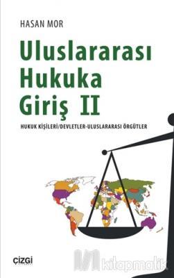 Uluslararası Hukuka Giriş 2 Hasan Mor