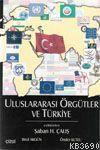 Uluslararası Örgütler ve Türkiye