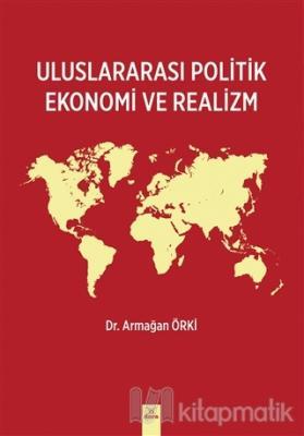 Uluslararası Politik Ekonomi ve Realizm