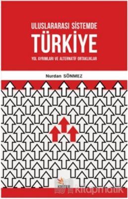 Uluslararası Sistemde Türkiye