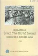 Uluslararası Üçüncü Türk Kültürü Kongresi Bildirileri 25-29 Eylül 1993 Ankara (Cilt-1)