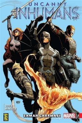 Uncanny Inhumans 1 - Zaman Çarpması Charles Soule