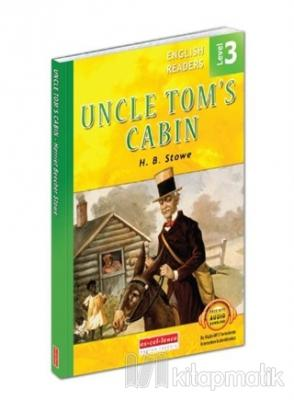 Uncle Tom's Cabin - English Readers Level 3 H. B. Stowe