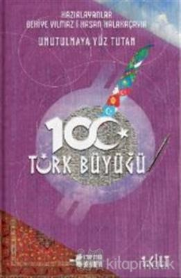 Unutulmaya Yüz Tutan 100 Türk Büyüğü (3 Kitap Takım)