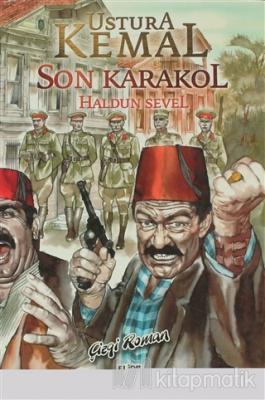 Ustura Kemal - Son Karakol