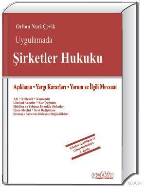 Uygulamada Şirketler Hukuku Orhan Nuri Çevik