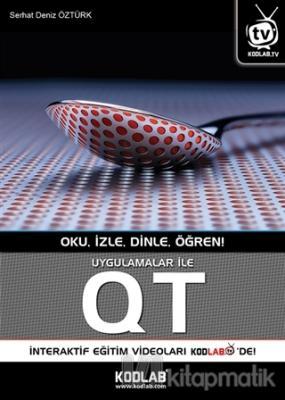 Uygulamalar ile QT Serhat Deniz Öztürk