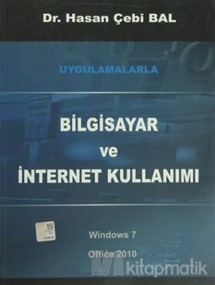 Uygulamalarla Bilgisayar ve İnternet Kullanımı