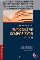 Uygulamalı Türk Dili ve Kompozisyon Bilgileri