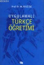 Uygulamalı Türkçe Öğretimi