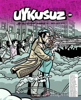 Uykusuz Dergisi Cilt: 29 Sayı: 365 - 377 Kolektif