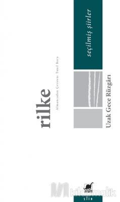Uzak Gece Rüzgarı Rainer Maria Rilke