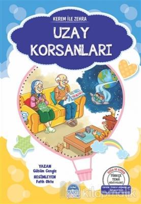 Uzay Korsanları - Kerem ile Zehra