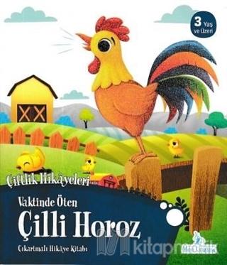 Vaktinde Öten Çilli Horoz - Çiftlik Hikayeleri Kolektif