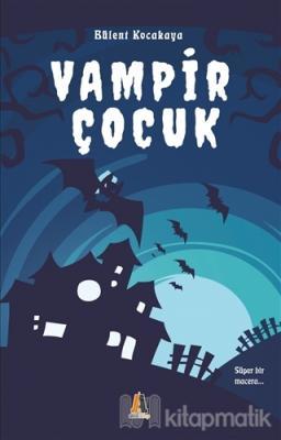 Vampir Çocuk Bülent Kocakaya