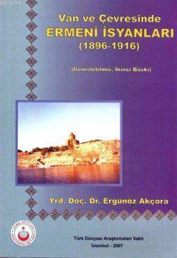 Van ve Çevresinde Ermeni İsyanları