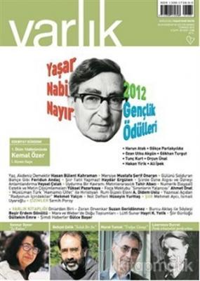 Varlık Aylık Edebiyat ve Kültür Dergisi Sayı: 1258 - Temmuz 2012