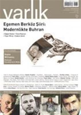 Varlık Aylık Edebiyat ve Kültür Dergisi Sayı: 1284 - Eylül 2014
