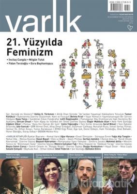 Varlık Aylık Edebiyat ve Kültür Dergisi Sayı: 1343 Ağustos 2019