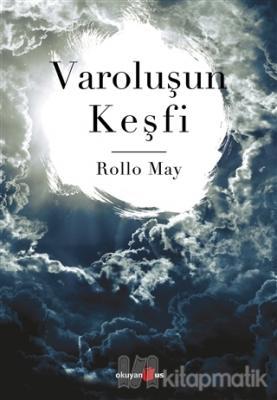 Varoluşun Keşfi Rollo May