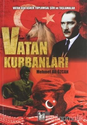 Vatan Kurbanları Mehmet Ali Özcan