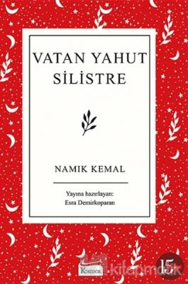 Vatan Yahut Silistre (Ciltli) Namık Kemal