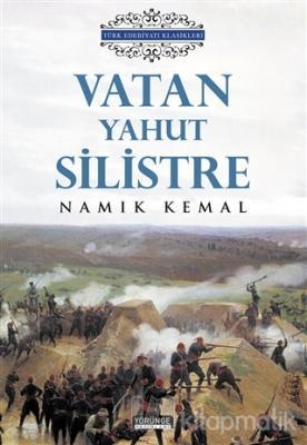 Vatan Yahut Silistre Namık Kemal