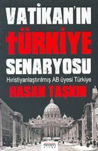 Vatikan'ın Türkiye Senaryosu