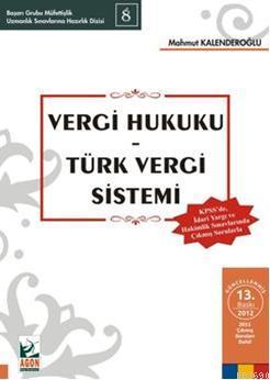 Vergi Hukuku  Türk Vergi Sistemi
