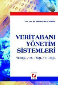 Veritabanı Yönetim Sistemleri ve Sql / Pl - Sql / T - Sql